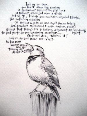 "Let us go then, you and I…"" – T.S. Eliot. Words can't describe ..."