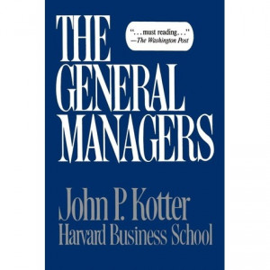 John Kotter Quotes http://www.goodreads.com/book/show/1601848.General ...