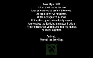 Minecraft Creeper Quotes