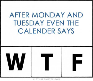 funny tuesday work quotes