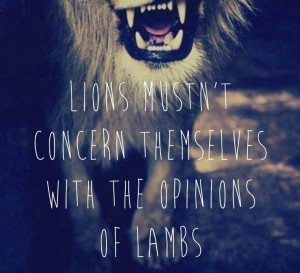 Lamb Lion, Lion Bitch, Leo Tattoo Quotes, Lion With Quotes, Lion ...