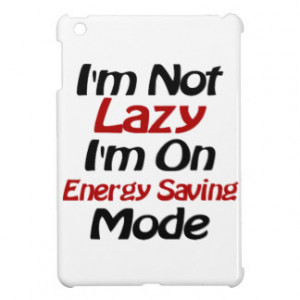 Not Lazy - Funny Quote, Black and Red iPad Mini Covers