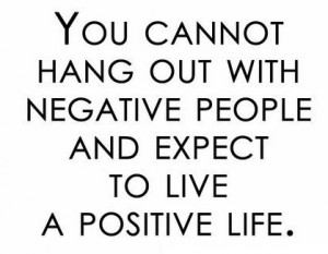 The general idea of this is ok, negativity can bring us down I think ...