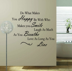 Do-what-you-make-you-happy-free-shipping-vinyl-quote-removable-wall ...