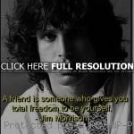 , famous, quotes, sayings, friend, freedom, deep jim morrison, quotes ...
