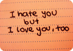 Hate You, But I Love You