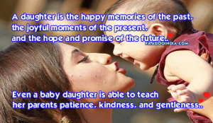 Even a baby daughter is able to teach her parents patience, kindness ...