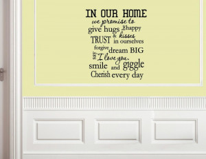 In our home we promise to give hugs & Vinyl wall decals quotes sayings ...