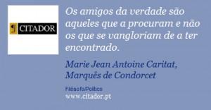 ... . - Marie Jean Antoine Caritat, Marquês de Condorcet - Frases