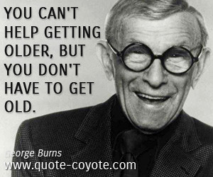 burns quotes edward burns quotes george burns quotes robert ...