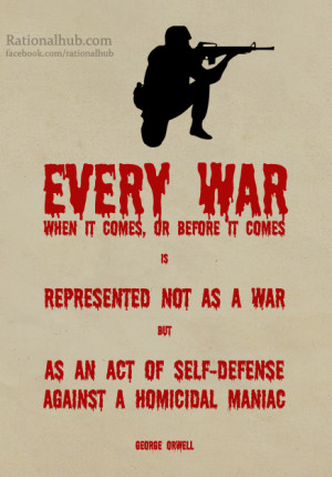 George Orwell on War by rationalhub