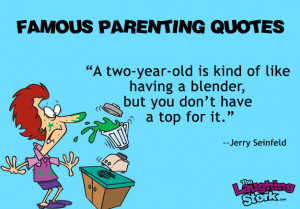 Funny Parenting Quotes from Famous People