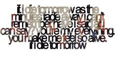 motley crue lyrics if i die tomorrow | If I Die Tomorrow-Motley Crue