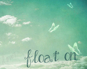 Inspirational Cloud Sky Photo Downl oad, Float on, Quote, Blue, Photo ...