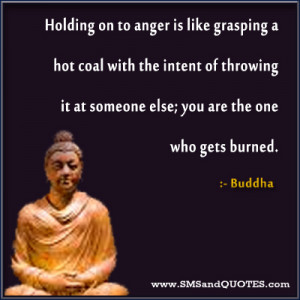 Holding On To Anger Is Like Grasping
