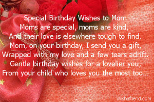 special birthday wishes to mom moms are special moms are kind and ...