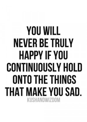 to be truly happy...