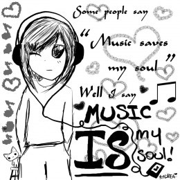 Source: Music is your life or soul?
