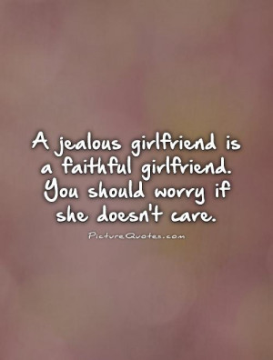 jealous quotes jealous girlfriend quotes quotes about jealous ...