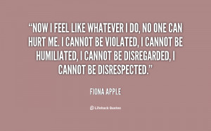 quote-Fiona-Apple-now-i-feel-like-whatever-i-do-60934.png