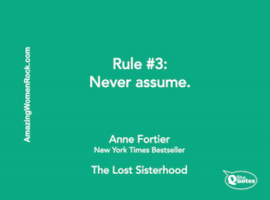 Anne Fortier never assume