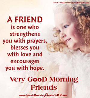 ... Morning Friends Messages with Image – Cute Morning Greetings, Quotes