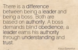 Being A Leader And Being A Boss. Both Are Based On Authority. A Boss ...