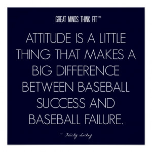 Baseball Quote 6: Attitude for Success Poster