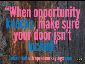 opportunity+knocks+quotes   When opportunity knocks, make sure your ...