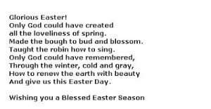 Below you will find some Easter Poems Quotes.