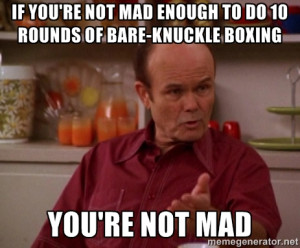 Red Forman Ruling The World...