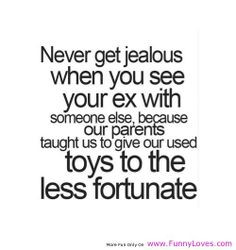 Crazy Ex-Girlfriend quotes | Never get jealous when you see your ex ...