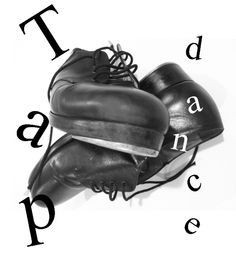 tap dancer quotes - Google Search
