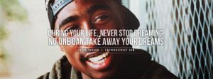 tupac quotes about dreams