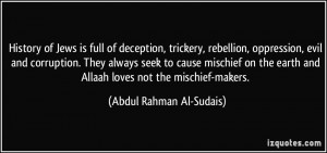 ... mischief on the earth and Allaah loves not the mischief-makers