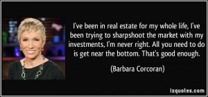 ve been in real estate for my whole life, I've been trying to ...