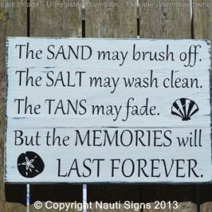 sign beach art the sand may brush off tans may fade summer quotes