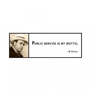 Wall Quote - Al Capone - Public Service Is My Motto.