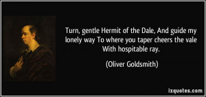 Turn, gentle Hermit of the Dale, And guide my lonely way To where you ...