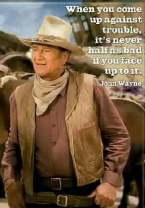 John Wayne is my hero!