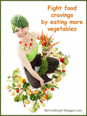 Fight food cravings by eating more vegetables