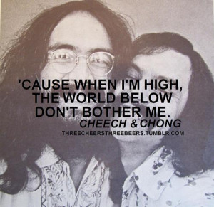 Cheech And Chong Quotes Inspirational. QuotesGram