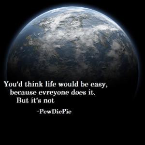 Pewdiepie Quote by vulpix15