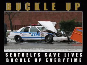 "Police Motivation Poster ""Buckle Up"""