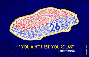 Talladega Nights Talladega Nights Quote Poster