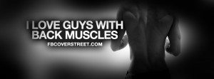 Love Guys With Back Muscles Quote Picture