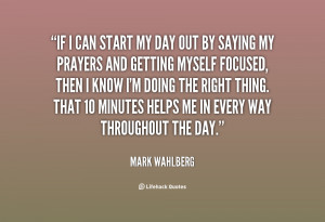 quote-Mark-Wahlberg-if-i-can-start-my-day-out-147127.png