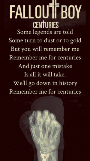 Centuries Fall Out Boy Quotes. QuotesGram