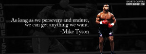 Mike Tyson Wallpaper Quotes Mike tyson persevere and