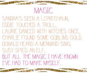 Shel-Silverstein-quote_Magic-Quote_All-the-magic-i-have-known-ive-had ...